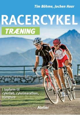 Racercykel træning Jochen Haar, Tim Böhme 9788778578198