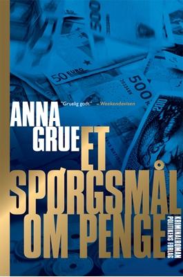 Et spørgsmål om penge Anna Grue 9788740014006
