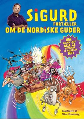 Sigurd fortæller om de nordiske guder Sigurd Barrett 9788740010930