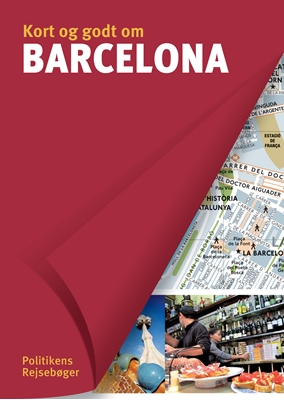 Kort og godt om Barcelona Carole Saturno m.fl. 9788740023305