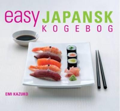 EASY japansk kogebog Emi Kazuko 9788778575708