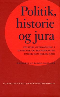 Politik, historie og jura Rasmus Mariager (red.) 9788763538787