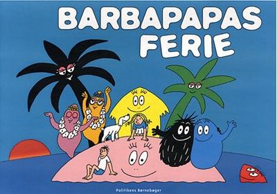 Barbapapas ferie Annette Tison 9788740007299