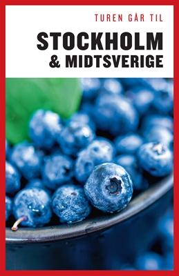Turen går til Stockholm & Midtsverige Didrik Tångeberg, Karina Krogh 9788740023220