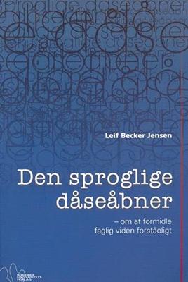 Den sproglige dåseåbner Leif Becker Jensen 9788778671103