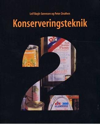 Konserveringsteknik 2 Leif Bøgh-Sørensen, Peter Zeuthen 9788774325789
