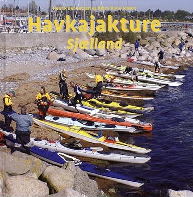 Havkajakture - Sjælland Henrik Bennetzen 9788778575418
