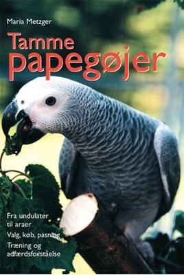 Tamme papegøjer Maria Metzger 9788778575234