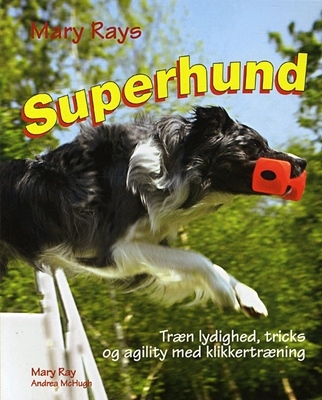 Superhund Mary Ray 9788778575654