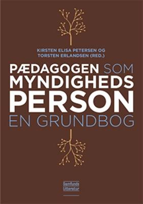 Pædagogen som myndighedsperson Torsten Erlandsen, Kirsten Elisa Petersen 9788759326275