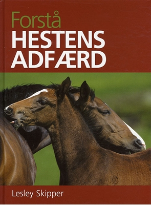 Forstå hestens adfærd Lesley Skipper 9788778575081
