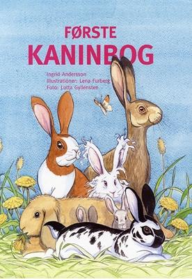 Første kaninbog Ingrid Andersson 9788778575753