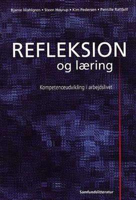 Refleksion og læring Bjarne Wahlgren 9788759320006