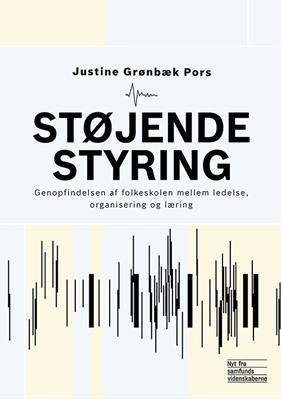 Støjende styring Justine Grønbæk Pors 9788776830472