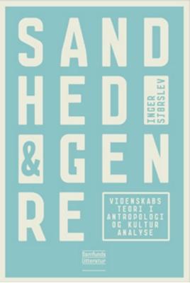 Sandhed og genre Inger Sjørslev 9788759319581