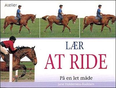 Lær at ride på en let måde Jane Holderness-Roddam 9788778574534