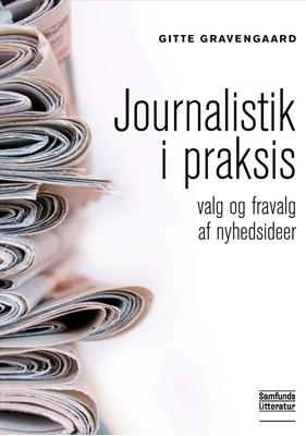 Journalistik i praksis Gitte Gravengaard 9788759314579