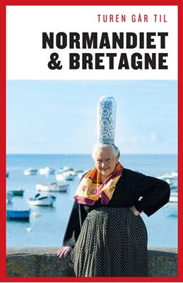 Turen går til Normandiet & Bretagne Ove Rasmussen 9788740033724