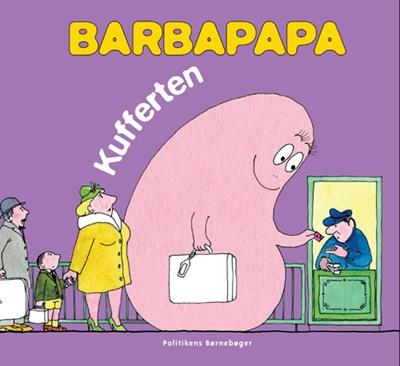 Barbapapa - Kufferten Annette Tison 9788756792264