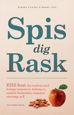 Spis dig rask Hanne Juul, Bjarne Stigsby 9788740004984