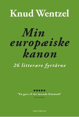 Min europæiske kanon Knud Wentzel 9788793368453