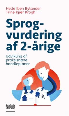 Sprogvurdering af 2-årige Helle Iben Bylander, Trine Kjær Krogh 9788759323939