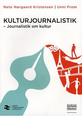 Kulturjournalistik Nete Nørgaard Kristensen, Unni From 9788759313459