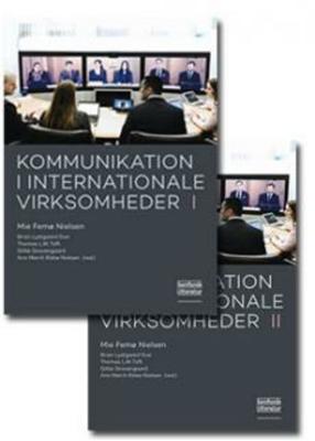 Kommunikation i internationale virksomheder 1-2 Brian L. Due (red.), Ann Merrit Rikke Nielsen (red.), Mie Femø Nielsen (red.), Gitte Gravengaard (red.), Thomas L.W. Toft (red.) 9788759323878