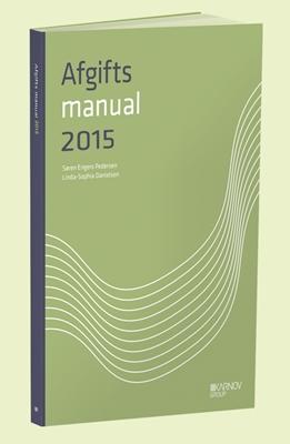 AfgiftsManual 2015 Linda-Sofie Davidsen, Søren Engers 9788761936332