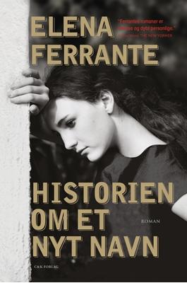 Historien om et nyt navn Elena Ferrante 9788792884121