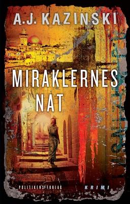Miraklernes nat A.J. Kazinski 9788740031836