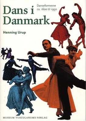 Dans i Danmark Henning Urup 9788763505802
