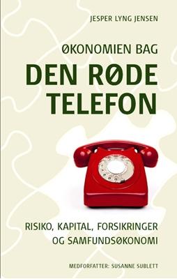 Økonomien bag Den Røde Telefon Jesper Lyng Jensen 9788770711173