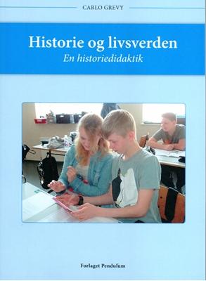 Historie og livsverden Carlo Grevy 9788799766703