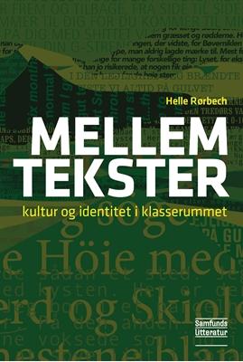 Mellem tekster Helle Rørbech 9788759320433