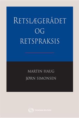 Retslægerådet og retspraksis Martin Houg, Jørn Simonsen 9788761928863