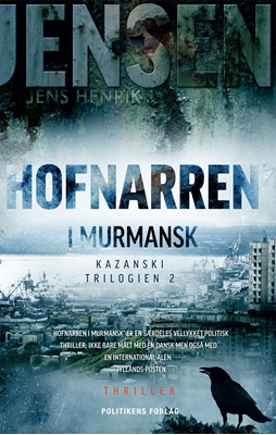 Hofnarren i Murmansk Jens Henrik Jensen 9788740016161