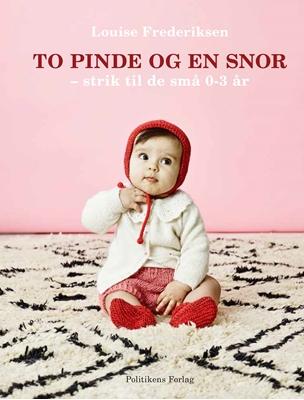 To pinde og en snor Louise Frederiksen 9788740018165