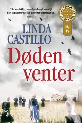 Døden venter Linda Castillo 9788793323957
