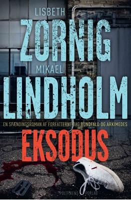 Eksodus Lisbeth Zornig, Mikael Lindholm 9788740037333