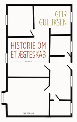 Historie om et ægteskab Geir Gulliksen 9788793368101