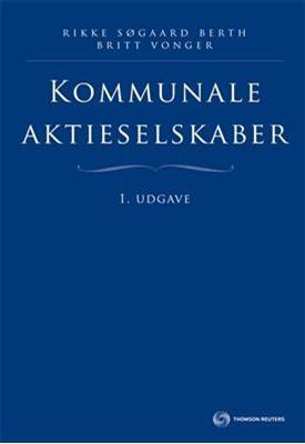 Kommunale aktieselskaber Britt Vonger, Rikke Søgaard Berth 9788761925534