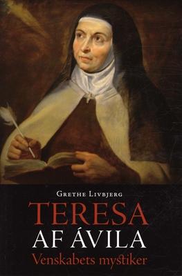 Teresa af Ávila Grethe Livbjerg 9788792501172