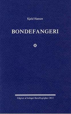 Bondefangeri Kjeld Hansen 9788789723044