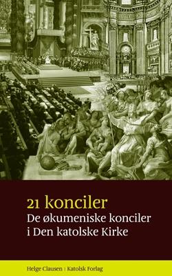 21 konciler Helge Clausen 9788792501219