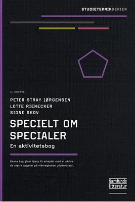 Specielt om specialer Peter Stray Jørgensen, Lotte Rienecker, Signe Skov 9788759315347
