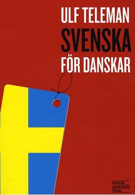Svenska för danskar Ulf Teleman 9788778673688