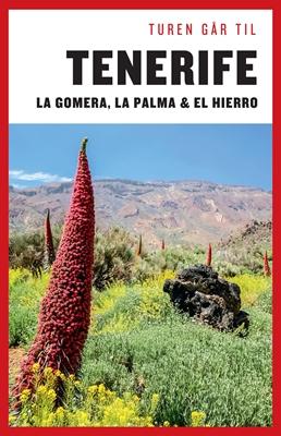 Turen går til Tenerife, Gomera, La Palma, Hierro Mia Hove Christensen 9788740025385