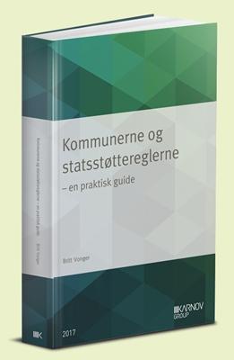 Kommunerne og statsstøttereglerne Britt Vonger 9788761939494