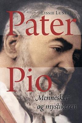 Pater Pio Lissie Lundh 9788785213945
